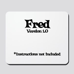 Fred - Version 1.0 Mousepad