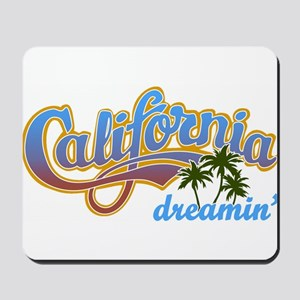 CALIFORNIA DREAMIN Mousepad