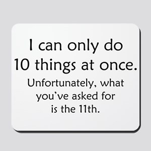 fe6a7fc26 Funny Sayings Mouse Pads - CafePress