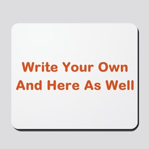 CREATE YOUR OWN GIFT SAYING/MEME Mousepad