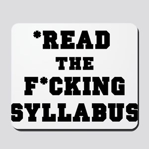 Read the Fucking Syllabus Mousepad