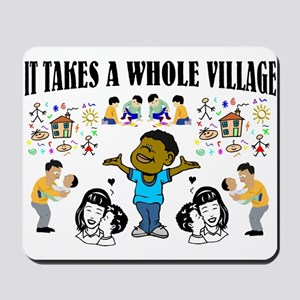 African proverb, it takes a whole village Mousepad
