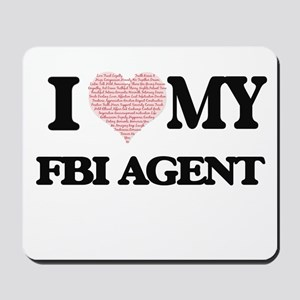 I love my Fbi Agent (Heart Made from Wor Mousepad