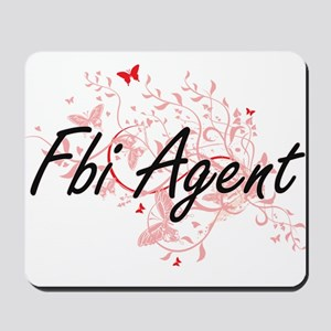 Fbi Agent Artistic Job Design with Butte Mousepad