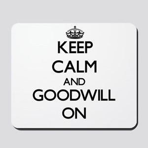 Keep Calm and Goodwill ON Mousepad