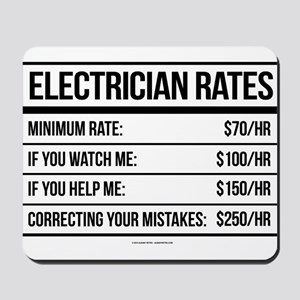 Electrician Rates Humor Mousepad