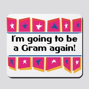 I'm Going to be a Gram Again! Mousepad
