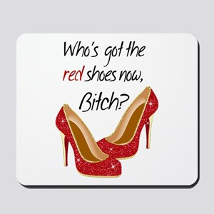 Wizard of OZ Who'sGot the Red Shoes Now Mousepad