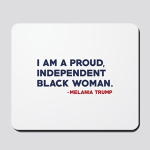 Melania Trump Quote Mousepad