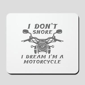 I Don't Snore Mousepad