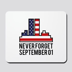 9 11 Never Forget Mousepad