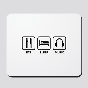Eat Sleep Music Mousepad