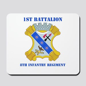 DUI - 1st Bn - 8th Infantry Regt with Text Mousepa