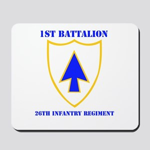 DUI - 1st Bn - 26th Infantry Regt with Text Mousep
