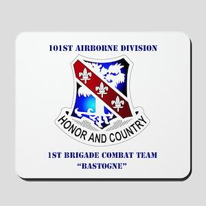 DUI - 1st BCT - Bastogne with Text Mousepad