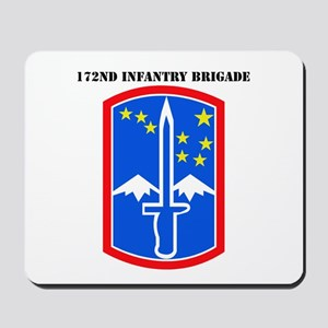 SSI-172nd Infantry Brigade with text Mousepad