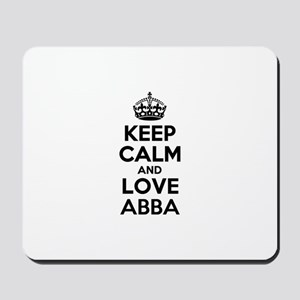 Keep Calm and Love ABBA Mousepad