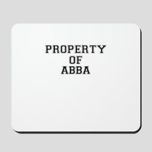 Property of ABBA Mousepad
