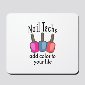 NAIL TECHS ADD COLOR Mousepad