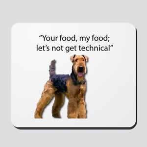 Your Food - My Food Airedale Mousepad