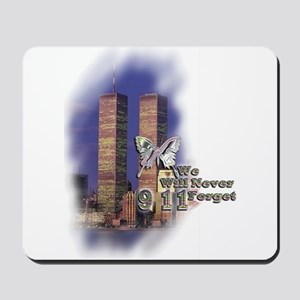 September 11, we will never forget - Mousepad