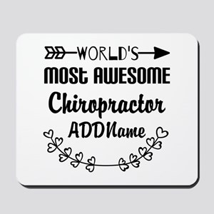 Personalized Worlds Most Awesome Chiropr Mousepad