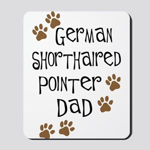 G. Shorthaired Pointer Dad Mousepad