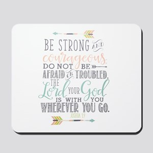 Joshua 1:9 Bible Verse Mousepad
