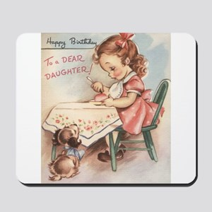 Happy Birthday Daughter Mousepad