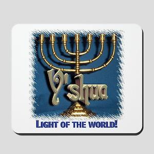 Y'shua, Light of the World! Mousepad