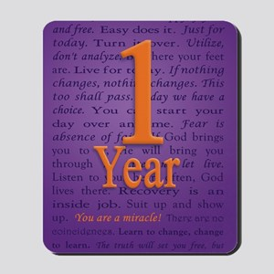 1 Year Recovery Birthday - You are a Mir Mousepad