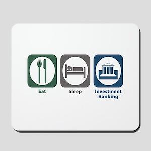 Eat Sleep Investment Banking Mousepad