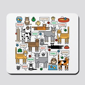 What Cats Say Mousepad