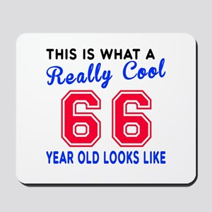 Really Cool 66 Birthday Designs Mousepad