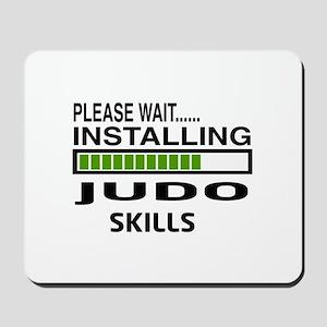 Please wait, Installing Judo Skills Mousepad