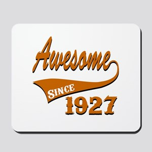 Awesome Since 1927 Birthday Designs Mousepad