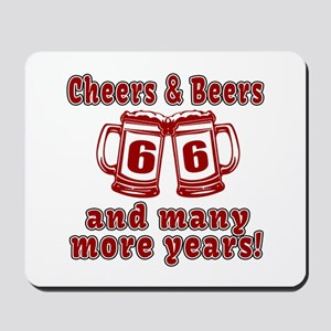 Cheers And Beers 66 And Many More Years Mousepad