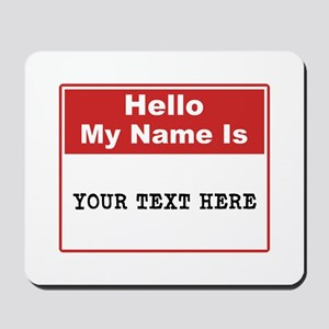 Custom Name Tag Mousepad