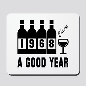 1968 A Good Year, Cheers Mousepad
