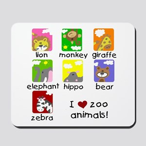 I Love Zoo Animals Mousepad