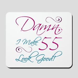 55th Birthday Humor Mousepad