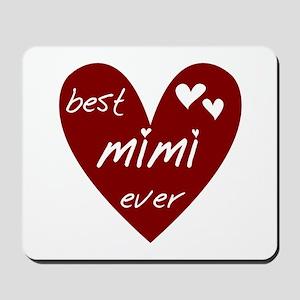 Heart Best Mimi Ever Mousepad