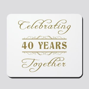 Celebrating 40 Years Together Mousepad