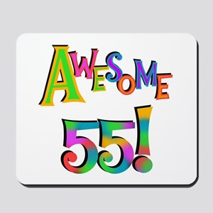 Awesome 55 Birthday Mousepad