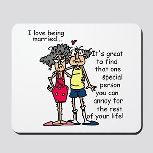 Marriage Humor Mousepad