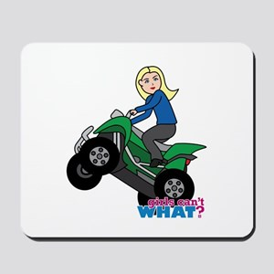 ATV Woman Blonde Mousepad