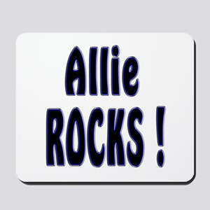Allie Rocks ! Mousepad