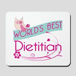 World's Best Dietitian Mousepad