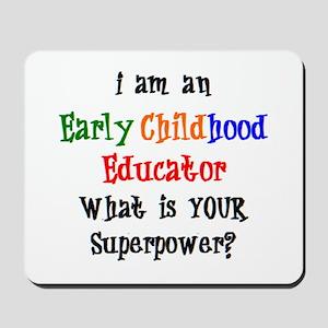 early childhood educator Mousepad