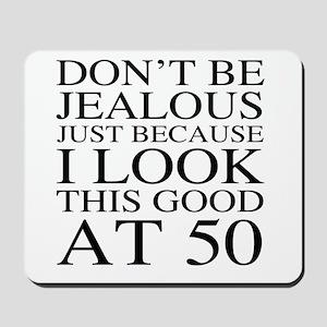 50th Birthday Jealous Mousepad